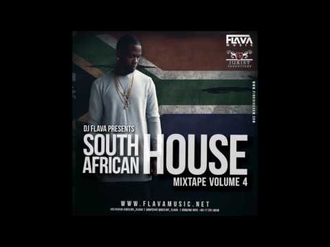 South African House Mix Vol 4 - DJ Flava