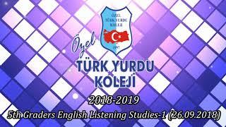 5th Graders English Listening Studies-1 (26.09.2018)