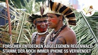 Forscher entdecken abgelegenen Regenwaldstamm, der noch immer iPhone 5s verwendet