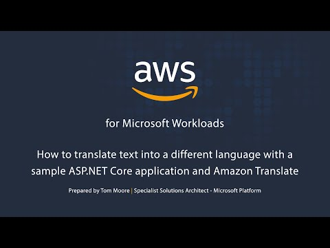 How to Translate Text into a Different Language in a .NET Core Application and Amazon Translate
