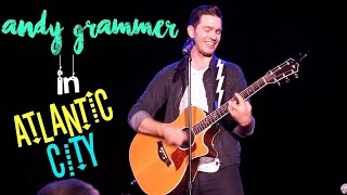 ANDY GRAMMER IN ATLANTIC CITY