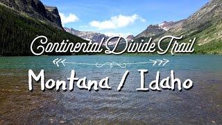 Continental Divide Trail - Montana / Idaho