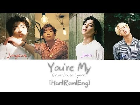 You're My (cover) - BTS   Color Coded Lyrics  [Han Rom Eng]