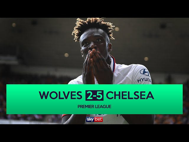 Wolves 2-5 Chelsea | Tammy Abraham Scores Hat-trick in Chelsea Rout