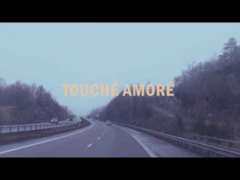 Moments in Passing – Touché Amoré