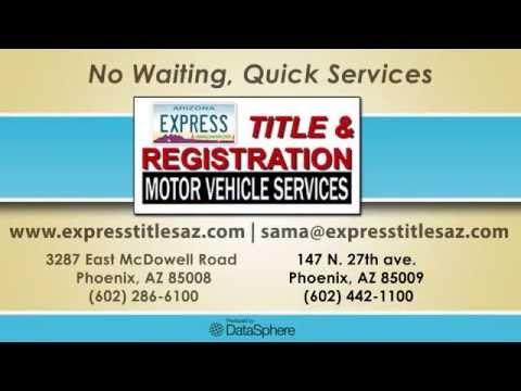 Express Titles & Registration Phoenix Motor Vehicle Services DMV MVD