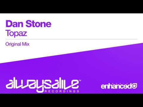 Dan Stone - Topaz (Original Mix) [OUT NOW]