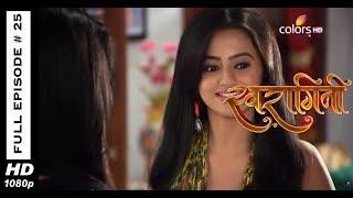 Swaragini - Full Episode 25 - With English Subtitles