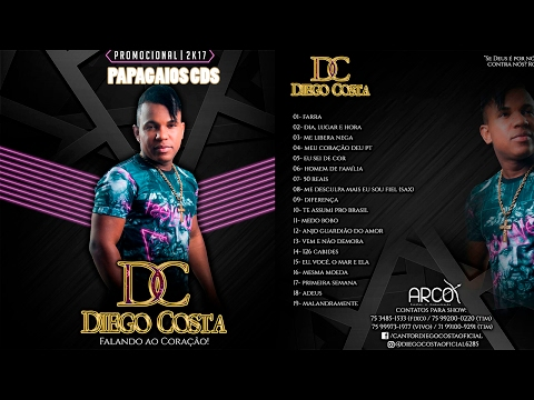 DIEGO COSTA 2017  - NOVO CD 2017 - SÓ FARRA - MÚSICAS NOVAS 2017 - ARROCHA EXCLUSIVO