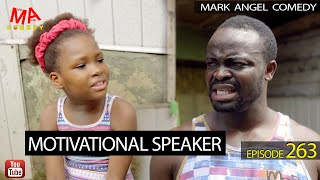 MOTIVATIONAL SPEAKER (Mark Angel Comedy) (Episode 263)