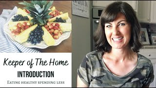Keeper of The Home Series | INTRODUCTION | What is a keeper of the home? | DIY Fruit Platter