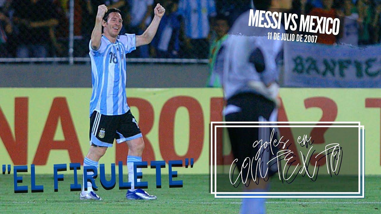 Goles en contexto - Messi vs México (2007)