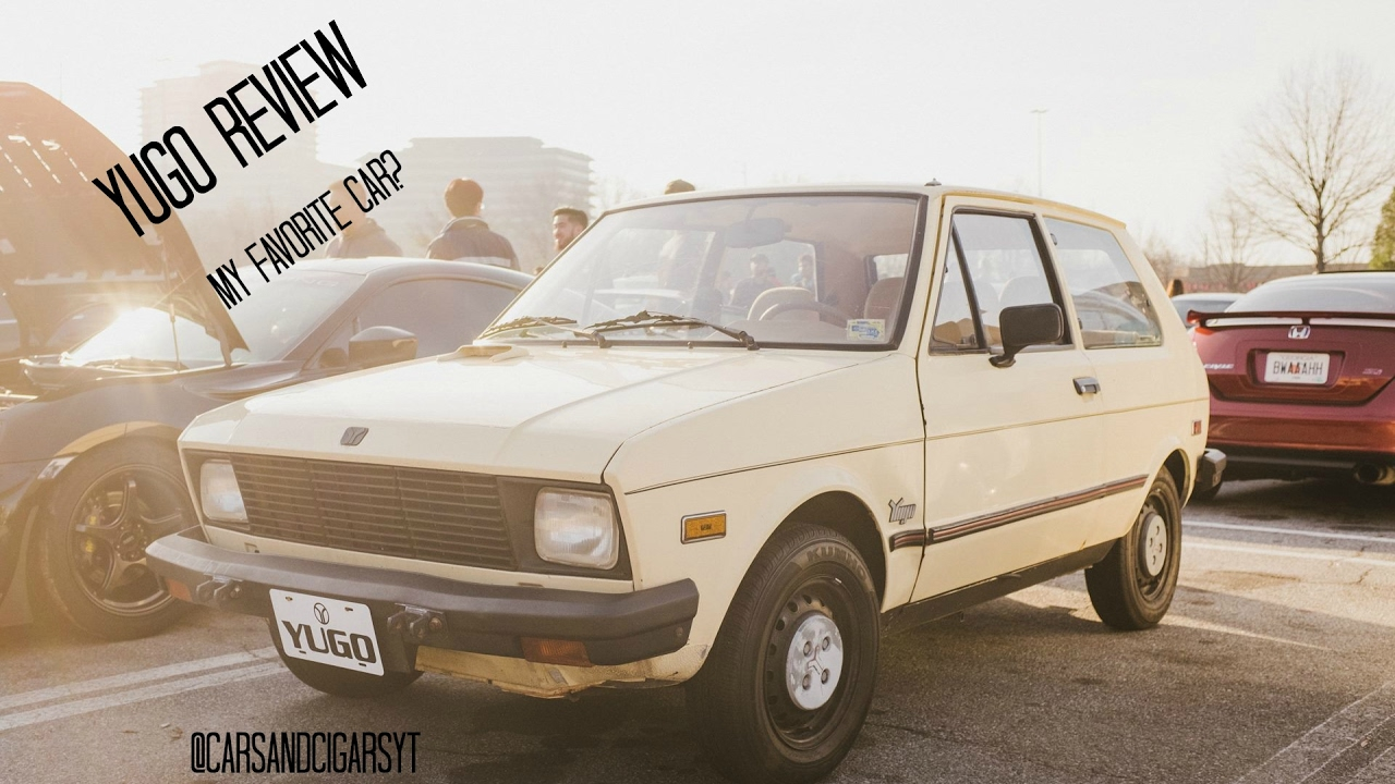 Why the YUGO is My Favorite Car