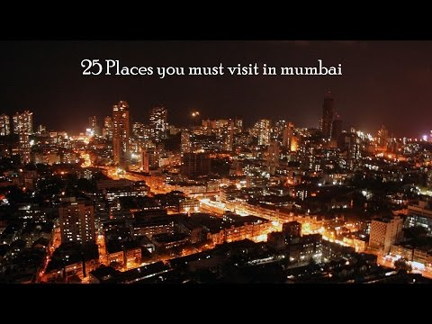 25 Places You Must Visit in Mumbai