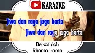 Lagu Karaoke RHOMA IRAMA - BERSATULAH (DANGDUT)   Official Karaoke Musik Video