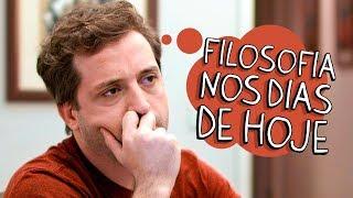 FILOSOFIA NOS DIAS DE HOJE