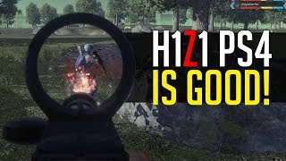 H1Z1 on PS4 is GOOD! H1Z1 PS4 Gameplay