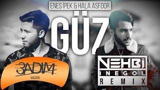 Enes İpek & Hala Asfoor Feat. Vehbi İnegöl Remix  - Güz (Audio Video)