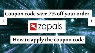 Zapals coupon code save 7% off your order