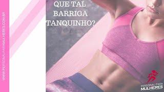 BARRIGA TANQUINHO - Treino Para Mulheres OnLine