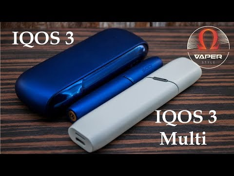 Обзор IQOS3 & IQOS 3 MULTI | Личное мнение