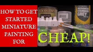 How to Get Started Miniature Painting for Cheap! (DungeonCraft #64)