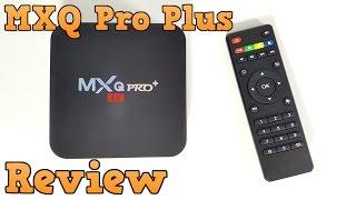 MXQ Pro Plus TV Box REVIEW - Amlogic S905, 2GB RAM, 16GB ROM