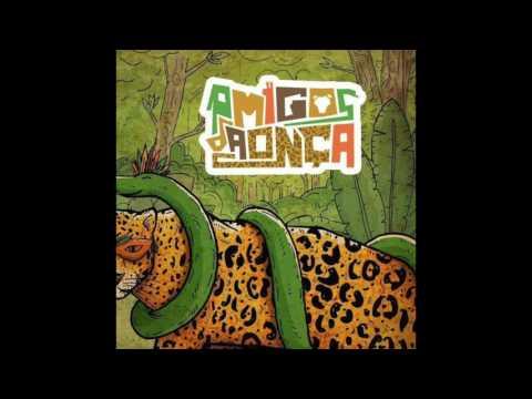 Top Tracks - Amigos Da Onça