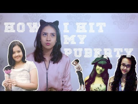HOW I HIT MY PUBERTY***