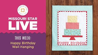 REPLAY: Celebrate Misty Doan's Birthday and Birthday Bash week with a Happy Birthday Wall Hanging!