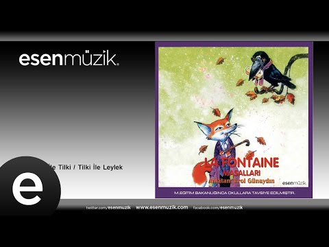 Erol Günaydın - Hasta Aslan İle Tilki / Tilki İle Leylek #esenmüzik - Esen Müzik