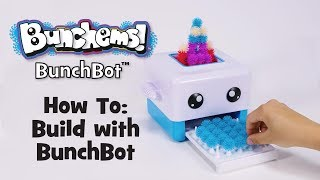 BunchBot: How to Build with BunchBot