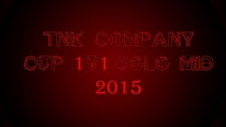TNK Company CUP 1v1 Solo Mid 2015 Martynov/Apple_of_Sodom game 2