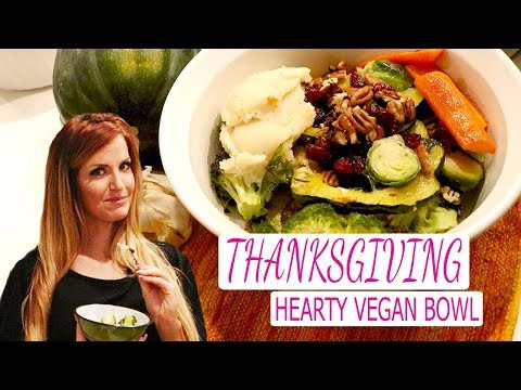 TASTY VEGAN Thanksgiving Dinner Bowl Recipe | Booty Bands
