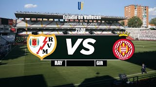 Rayo Vallecano vs Girona EN DIRECTO