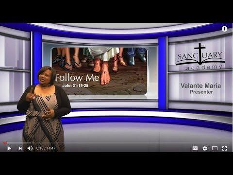 Follow Me -- Sunday School Lesson April 15, 2018