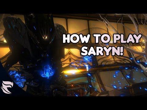 Warframe: How To Play Saryn 2018