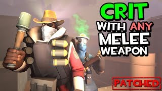 TF2 Exploit - Crit With Any Melee Weapon [PATCHED]