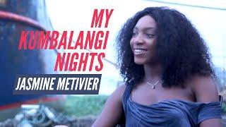My Kumbalangi Nights | Jasmine Metivier