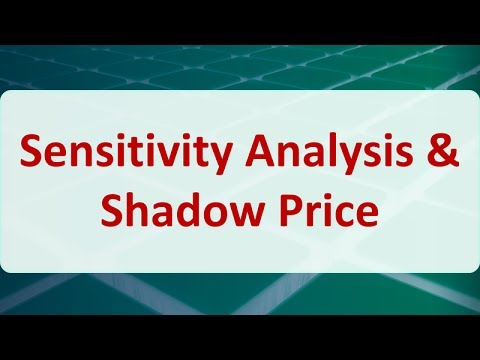 Operations Research 05A: Sensitivity Analysis & Shadow Price