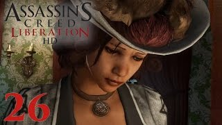 ASSASSINS CREED LIBERATION • Der Company Man #026 [Deutsch][Let´s Play]