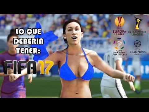 10 COSAS QUE DEBERÍA TENER FIFA 17
