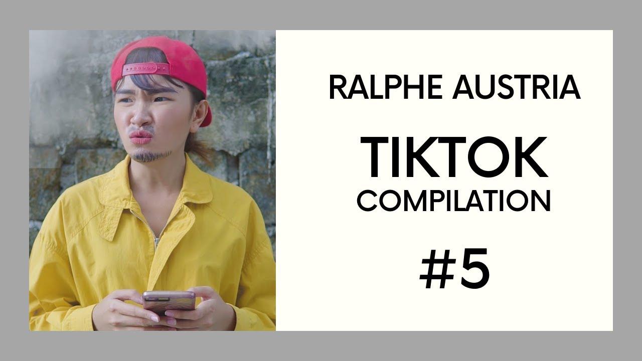 Ralphe Austria TIKTOK Compilation #5 (with Bloopers/Behind-the-Scenes)