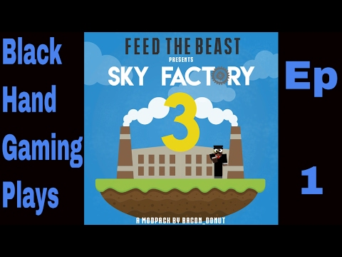 Sky Factory 3 Tutorial Ep 01: Getting Started