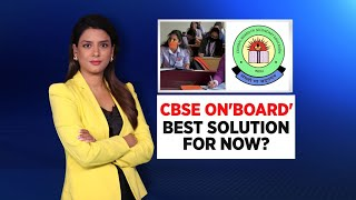 CBSE On 'Board': Best Solution For Now? | News360 | CNN News18