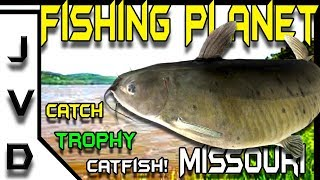 Fishing Planet Tips | Ep 14 | How to Catch Trophy Channel Catfish | Mudwater River, Missouri