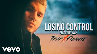 Farruko - Losing Control (Audio) ft. Fetty Wap