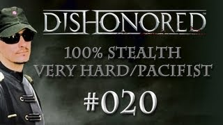 Dishonored playthrough / walkthrough [Stealth/Pacifist] #020: Looting the Art Dealer