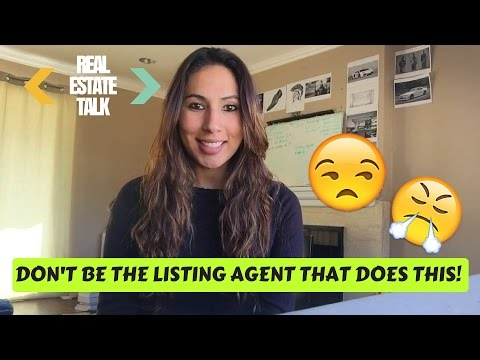 One Annoying Thing Some Listing Agents Do