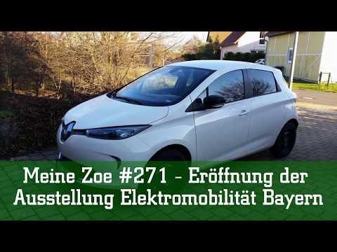 Meine Zoe #271 -  Eröffnung der Ausstellung Elektromobilität Bayern